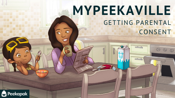 myPeekaville: Getting Parental Consent