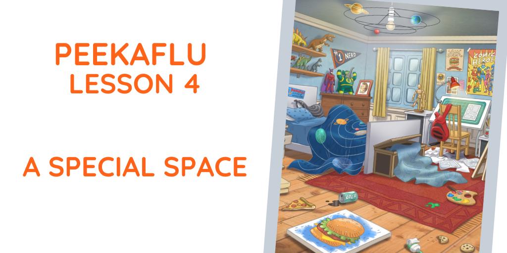 Coronavirus Lesson Plans – Lesson 4: A Special Space